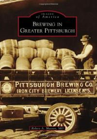 Brewing In Greater Pittsburgh Cover